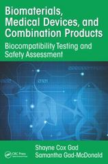 Biomaterials, Medical Devices, and Combination Products 1st Edition 9781482248371 1482248379