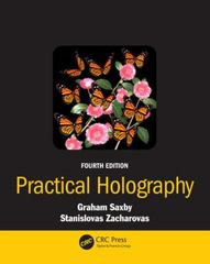 Practical Holography, Fourth Edition 4th Edition 9781482251579 1482251574