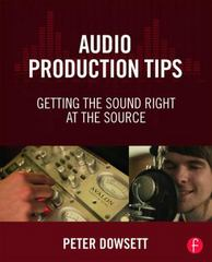 Audio Production Tips 1st Edition 9781138807372 1138807370
