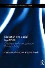 Education and Social Dynamics 1st Edition 9781138903494 1138903493