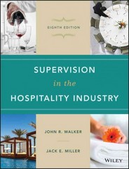Supervision in the Hospitality Industry 8th Edition 9781119191995 1119191998