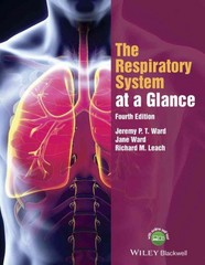 The Respiratory System at a Glance 4th Edition 9781118761076 1118761073