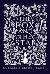 The Fox and the Star 1st Edition 9780143108672 0143108670