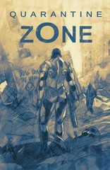 Quarantine Zone 1st Edition 9781401252274 1401252273