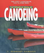 The Complete Book of Canoeing 3rd edition 9780762709007 0762709006