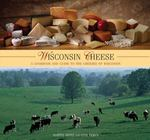 Wisconsin Cheese 1st edition 9780762744893 0762744898