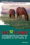 Fun with the Family Kentucky 3rd edition 9780762745487 0762745487