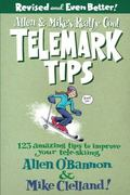Allen and Mike's Really Cool Telemark Tips, Revised and Even Better! 2nd edition 9780762745869 076274586X