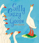 Silly Suzy Goose 0 9780763630409 0763630403