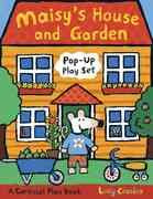 Maisy's House and Garden Pop-Up Play Set 0 9780763639471 0763639478