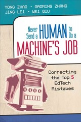 Never Send a Human to Do a Machine's Job 1st Edition 9781452282572 1452282579