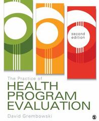 The Practice of Health Program Evaluation 2nd Edition 9781483376363 1483376362