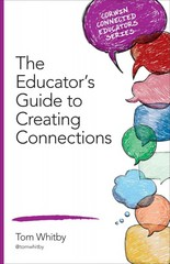 The Educator's Guide to Creating Connections 1st Edition 9781483392882 1483392880
