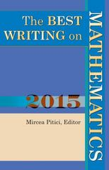 The Best Writing on Mathematics 2015 1st Edition 9781400873371 1400873371