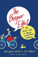 The Bonjour Effect 1st Edition 9781250051851 1250051851