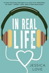 In Real Life 1st Edition 9781250064714 1250064716