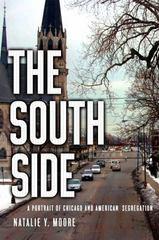The South Side 1st Edition 9781466878969 1466878967