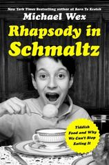 Rhapsody in Schmaltz 1st Edition 9781250071514 1250071518