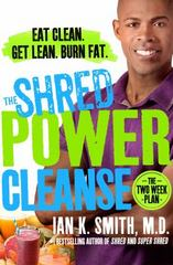 The Shred Power Cleanse 1st Edition 9781250061225 1250061229