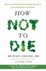 How Not to Die 1st Edition 9781250066114 1250066115