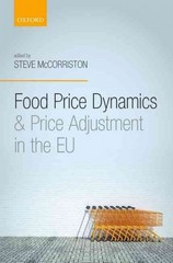 Food Price Dynamics and Price Adjustment in the EU 1st Edition 9780191046261 0191046264