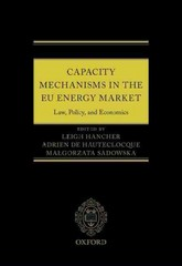 Capacity Mechanisms in the EU Energy Market 1st Edition 9780191066177 0191066176