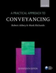 A Practical Approach to Conveyancing 17th Edition 9780198735724 0198735723