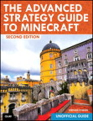 The Advanced Strategy Guide to Minecraft 2nd Edition 9780134277073 0134277074