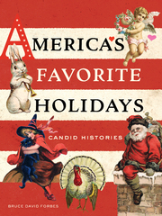 America's Favorite Holidays 1st Edition 9780520960442 0520960440