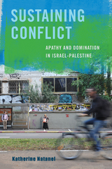 Sustaining Conflict 1st Edition 9780520960794 0520960793