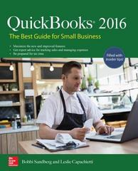 QuickBooks 2016: The Best Guide for Small Business 2nd Edition 9781259585456 125958545X