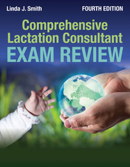 Comprehensive Lactation Consultant Exam Review 4th Edition 9781284069280 1284069281