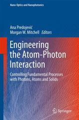 Engineering the Atom-Photon Interaction 1st Edition 9783319192314 3319192310