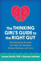 The Thinking Girl's Guide to the Right Guy 1st Edition 9781462522767 1462522769