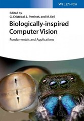 Biologically Inspired Computer Vision 1st Edition 9783527412648 3527412646