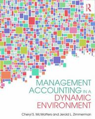Management Accounting in a Dynamic Environment 1st Edition 9780415839020 0415839025