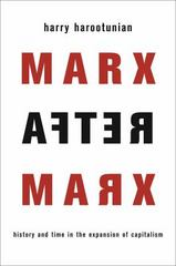 Marx After Marx 1st Edition 9780231540131 0231540132