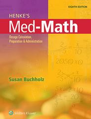 Henke's Med-Math 8th Edition 9781496302847 1496302842