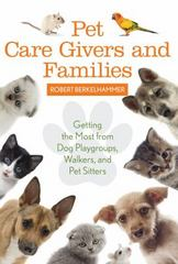 Pet Care Givers and Families 1st Edition 9781442248168 1442248165