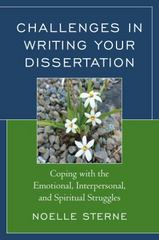Challenges in Writing Your Dissertation 1st Edition 9781475815054 1475815050