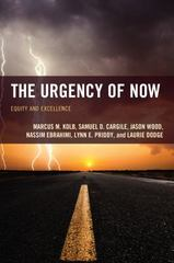 The Urgency of Now 1st Edition 9781475814521 1475814526