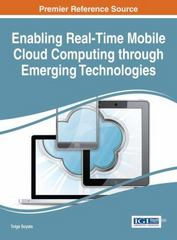 Enabling Real-Time Mobile Cloud Computing Through Emerging Technologies 1st Edition 9781466686625 1466686626
