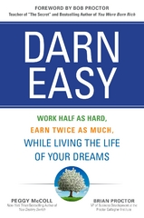 Darn Easy: Work Half as Hard, Earn Twice as Much, While Living the Life of Your Dreams 1st Edition 9781259582943 1259582949