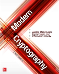 Modern Cryptography: Applied Mathematics for Encryption and Information Security 1st Edition 9781259588099 1259588092