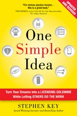 One Simple Idea, Revised and Expanded Edition: Turn Your Dreams into a Licensing Goldmine While Letting Others Do the Work 2nd Edition 9781259589676 1259589676