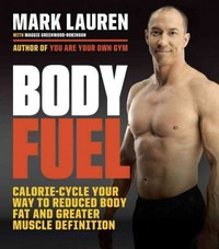Body Fuel 1st Edition 9780553394955 0553394959