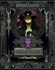 Undertaker: 25 Years of Destruction 1st Edition 9781465439420 1465439420