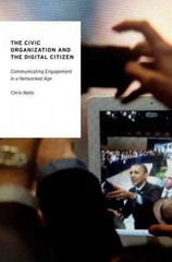 The Civic Organization and the Digital Citizen 1st Edition 9780190203627 0190203625