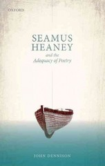 Seamus Heaney and the Adequacy of Poetry 1st Edition 9780191059711 0191059714