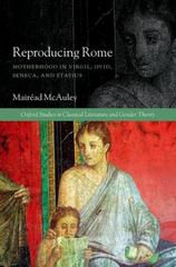 Reproducing Rome 1st Edition 9780199659364 0199659362